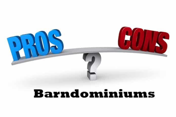 Barndominiums Pros and Cons
